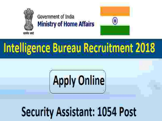 Intelligence Bureau Recruitment 2018 Apply Online Form