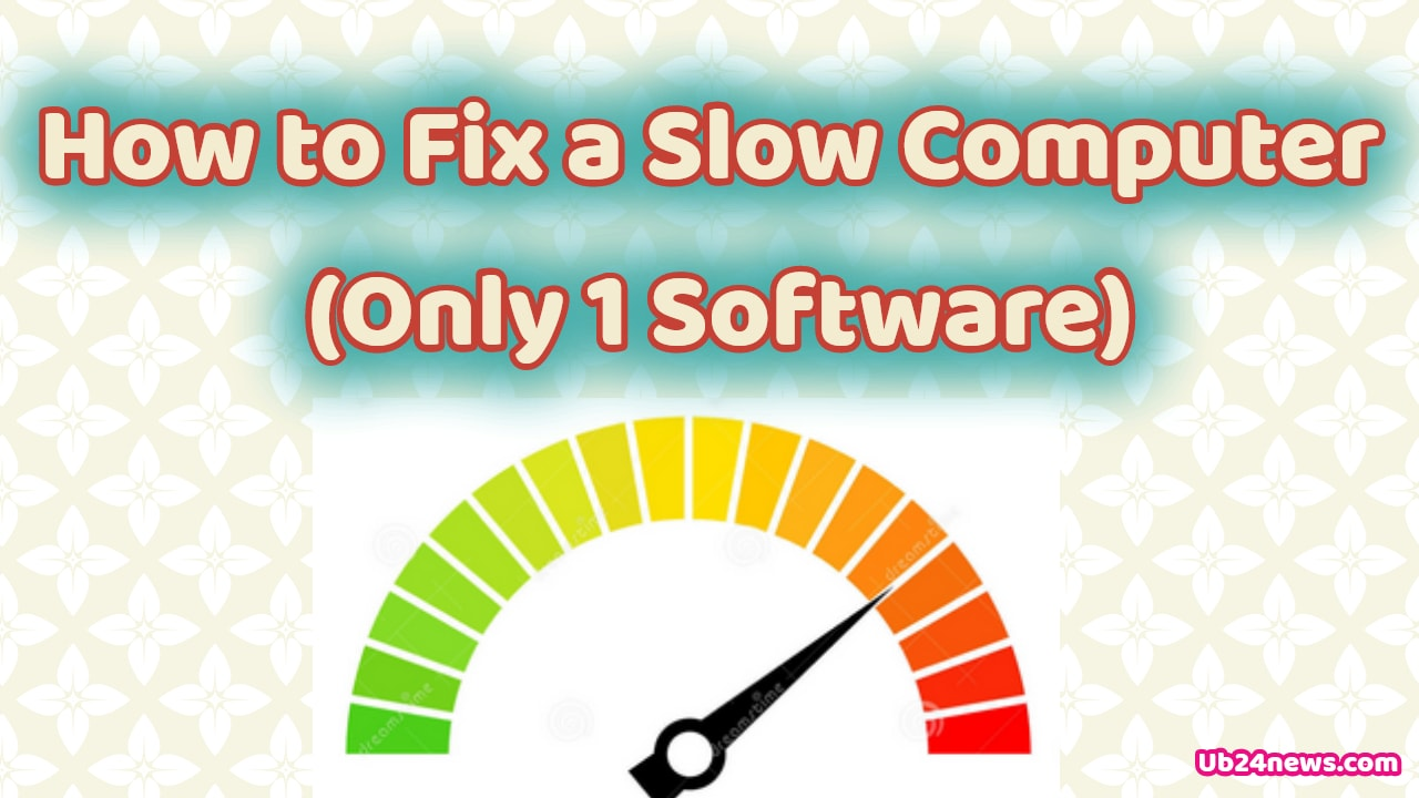 How to Fix a Slow Computer For Free