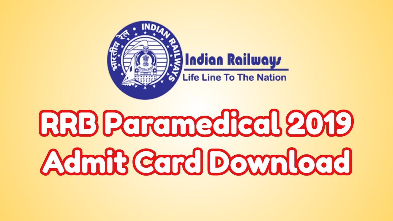 RRB Paramedical Admit Card 2019 Download