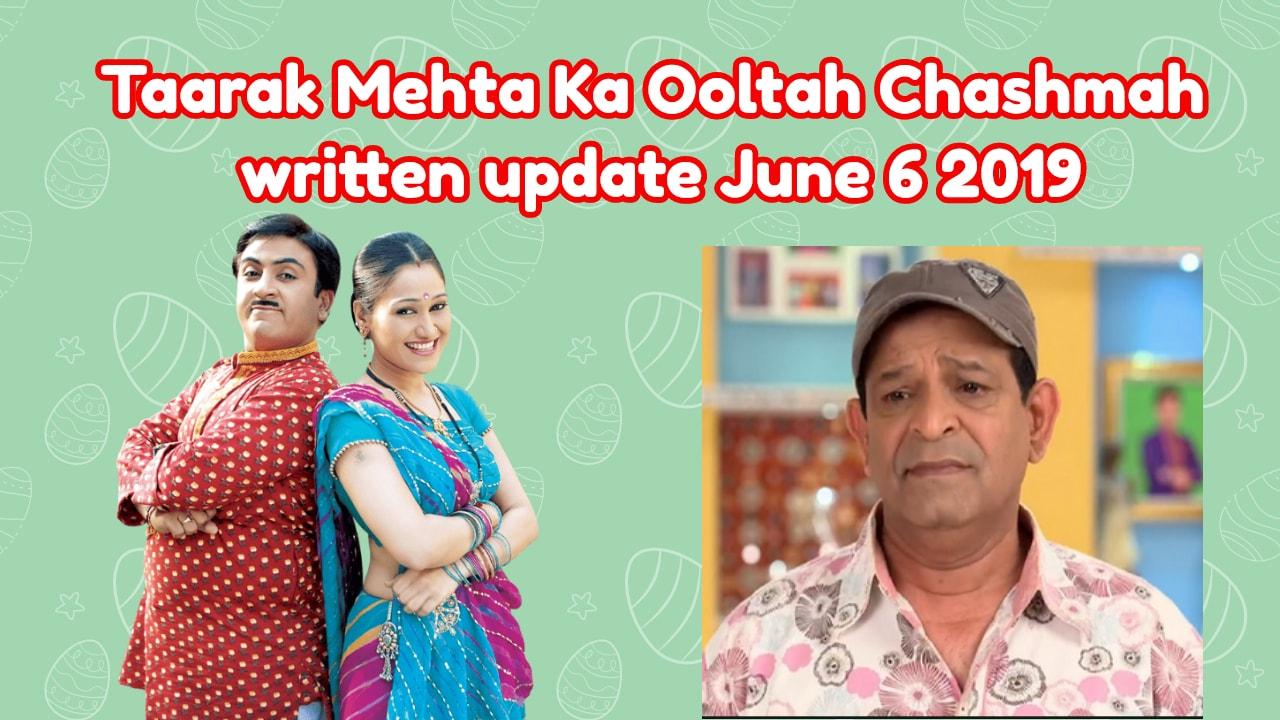 Taarak Mehta Ka Ooltah Chashmah written update