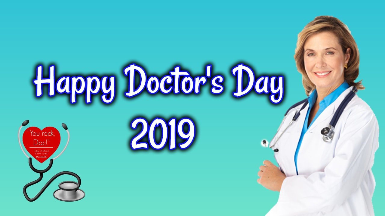 Happy Doctors Day 2019