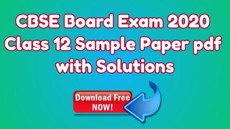 CBSE Board Exam 2020 Class 12 Sample Paper