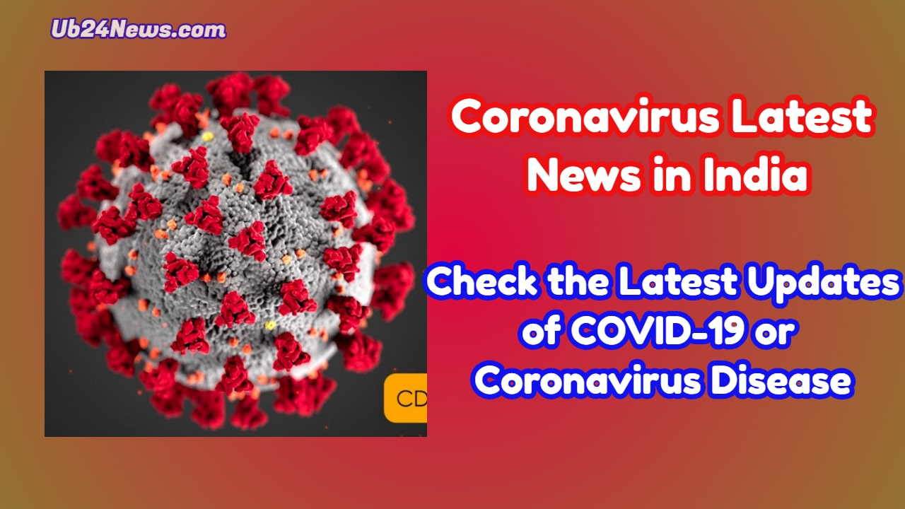 Coronavirus Latest News in India