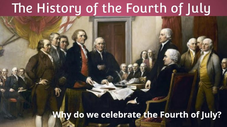 The History of the Fourth of July – Why do we celebrate the Fourth of July?