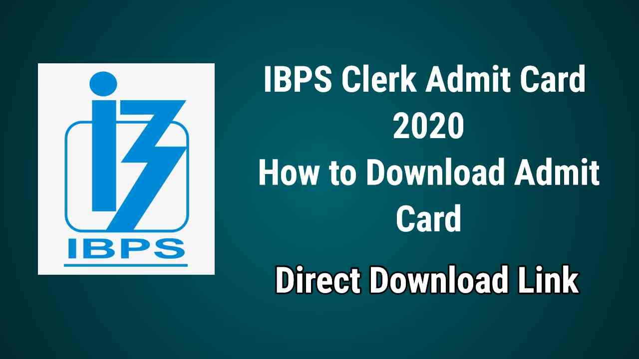 IBPS Clerk Admit Card 2020